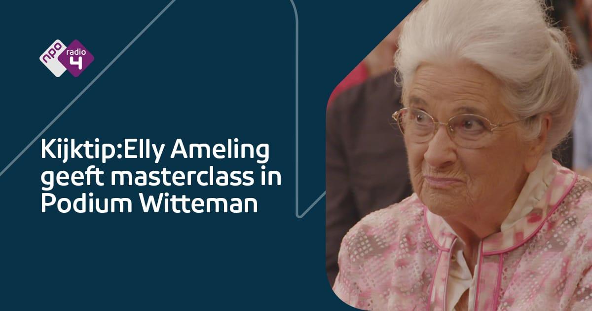 Podium Witteman: masterclass Elly Ameling